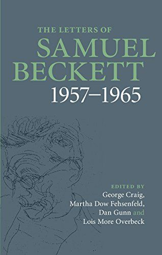 The Letters of Samuel Beckett: v. 3.1957-1965 by Samuel Beckett. Edited by  Georg Craig. 2014.