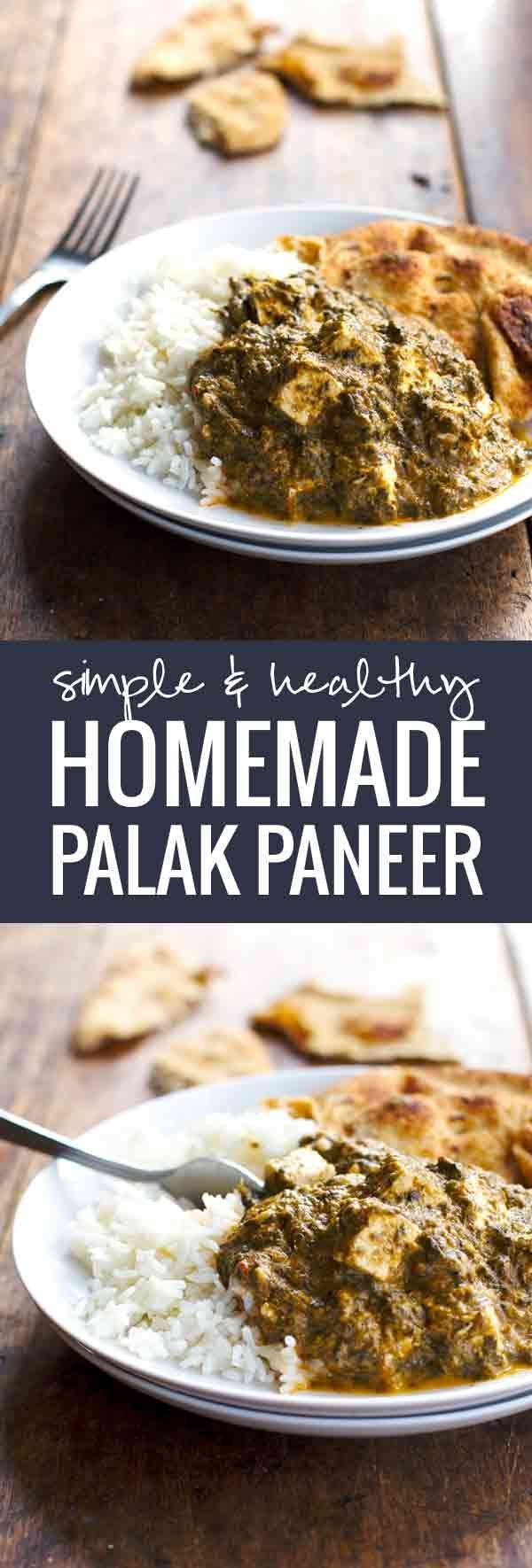 Simple & Healthy Homemade Palak Paneer - A delicious take on a favorite Indian dish.