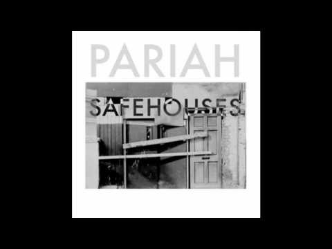 #Pariah