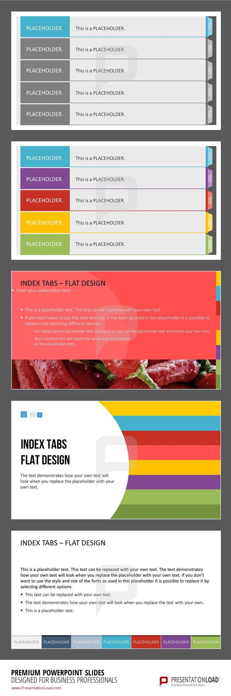 This set of pre-designed Index Tab templates for PowerPoint helps you to navigate easily through your presentation. The tabs provide a good structure that will help you maintain a better overview and to deliver a sophisticated performance. @ http://www.presentationload.com/index-tabs.html