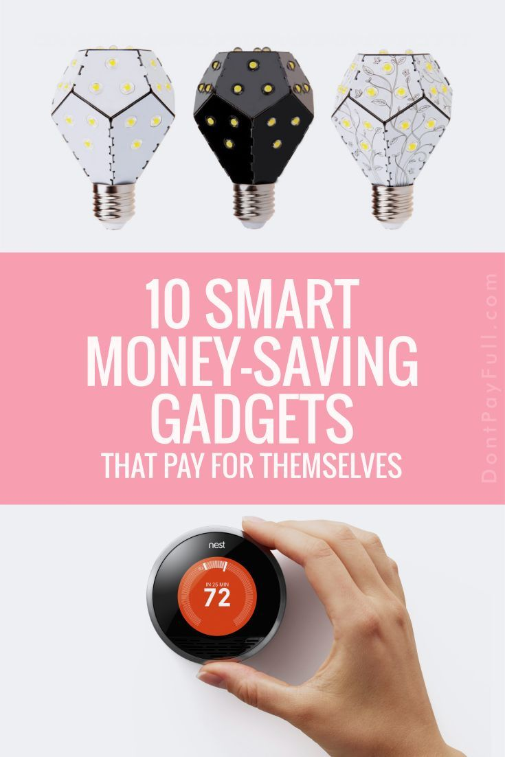 Whether you like home security gizmos or you love saving energy, check out our smart -money saving gadgets that pay for themselves! #DontPayFull