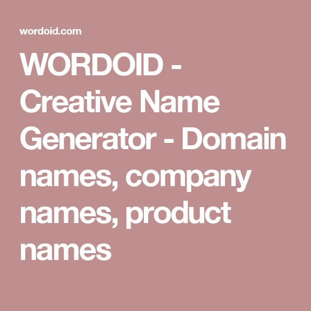 WORDOID - Creative Name Generator - Domain names, company names, product names