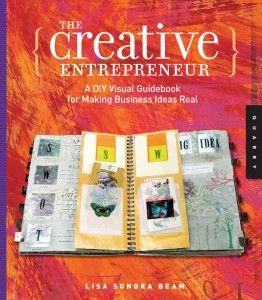 The Creative Entrepreneur, Lisa Sonora Beam, author