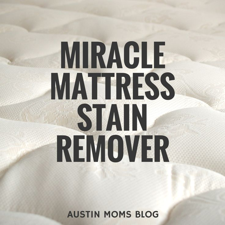 Austin Moms Blog Co Founder Vanessa Barry Reveals The Formula Of A Miracle Mattress Stain
