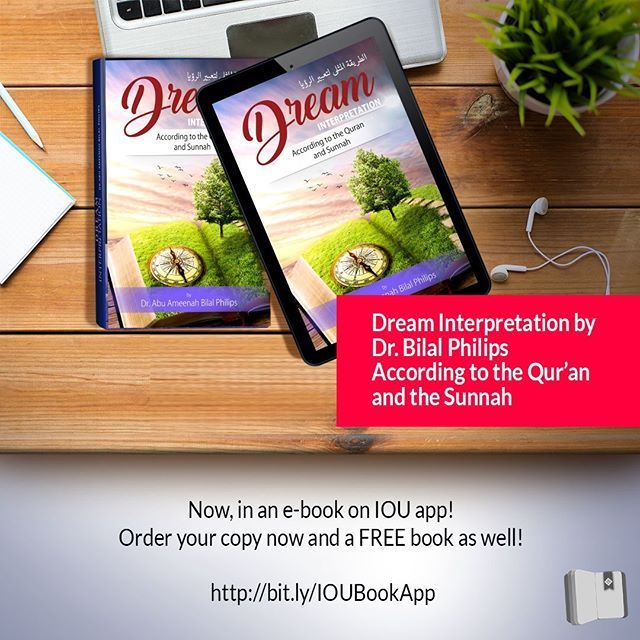 Did you know that our Prophet ﷺ used to interpret dreams and help the sahabas understand what it could have implied in their lives? Would you like to have an insight into dream interpretation as well? Then download the IOU Book App and access Dr. Bilal Ph