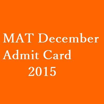 AIMA will be releasing the MAT December Admit Card 2015 online on 28 November 2015. http://www.entrancecorner.com/bschool/mat-admit-card/