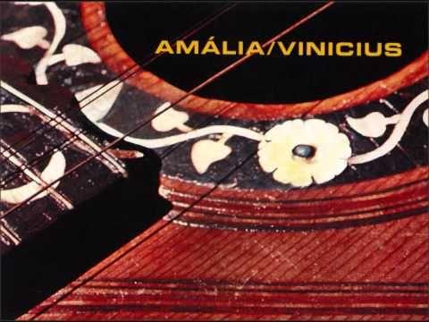 Amalia/Vinicius - disco que regista o encontro de Vinicius (e mais poeta...