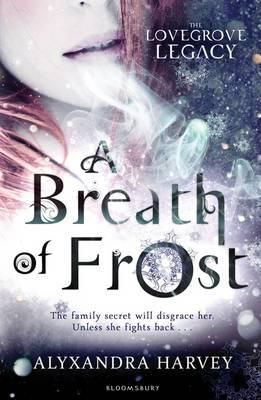 'A Breath of Frost' by Alyxandra Harvey