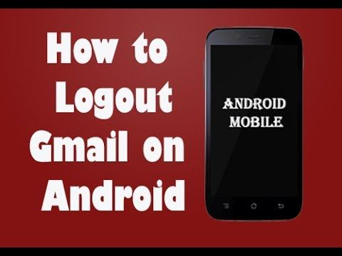 How to logout from gmail on android