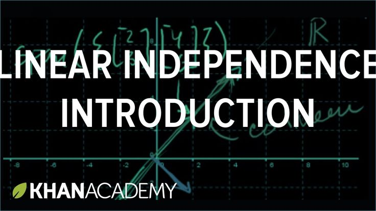 Introduction to linear independence | Vectors and spaces | Linear Algebr...