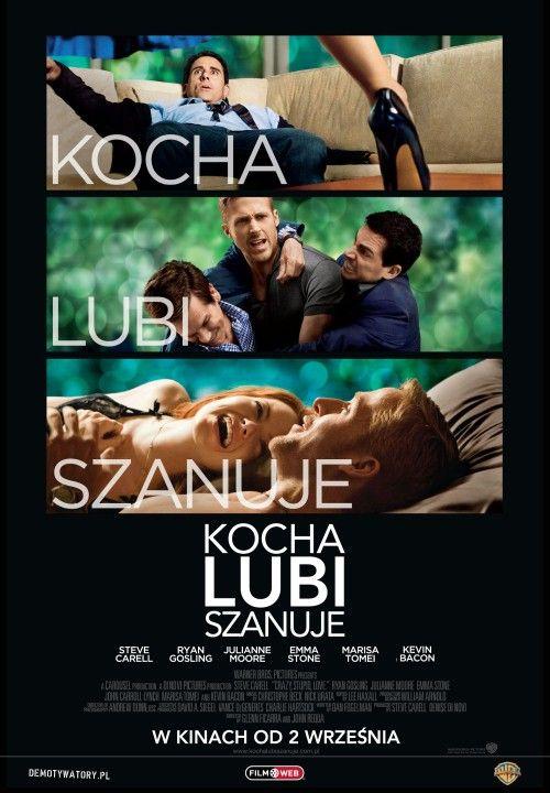 Kocha, lubi, szanuje /Crazy, Stupid, Love./ - reż. Glenn Ficarra, John Requa (2011)