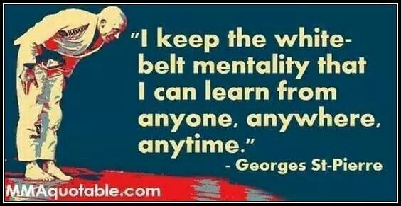 White belt mentality  Martial arts quotes and fighters philosophy