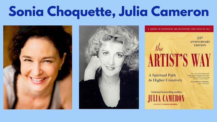 Sonia Choquette, Julia Cameron and The Artist's Way #SoniaChoquette #JuliaCameron #TheArtistsWay #ArtistsWay #Subconscious #Manifest #Manifesting #manifestation #trustyourvibes