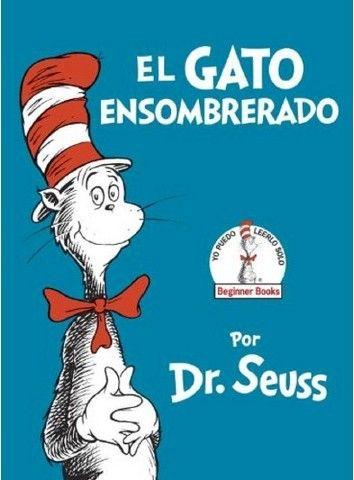 El gato ensombrerado / The Cat in the Hat (Hardcover) by Dr. Seuss