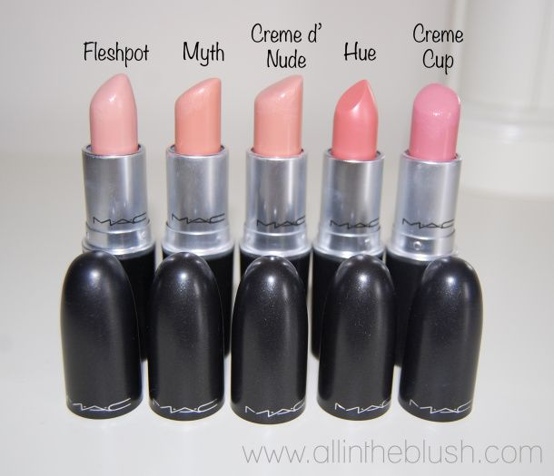 MAC Nude lipsticks.. for my skin tone I wouldn't go lighter than Creme Cup. I love Myth but don't think I can pull it off!