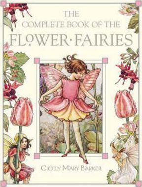The Complete Book of the Flower Fairies. Gražūs eilėraščiai apie gėles