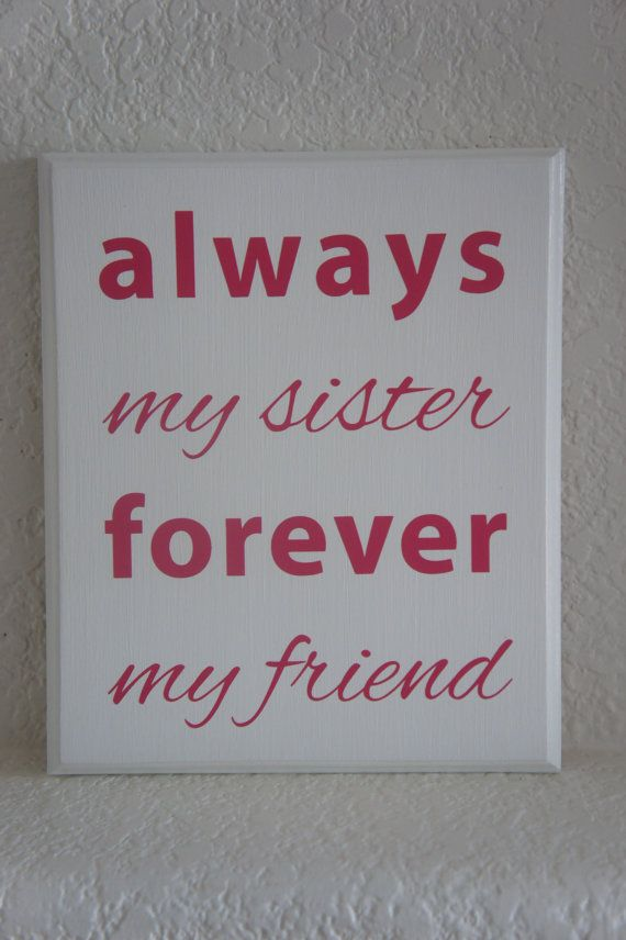 #Sister #Plaque #sign   Always my sister forever my by Frameyourstory, $29.95