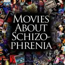 Movies About Schizophrenia