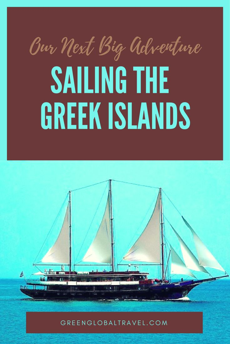 Read about our plans for sailing the greek islands! | Greek itinerary | Greece travel | Greece itinerary | Greek island hopping | Greek isles cruise | Greece sailing | Travel plans - @greenglobaltrvl