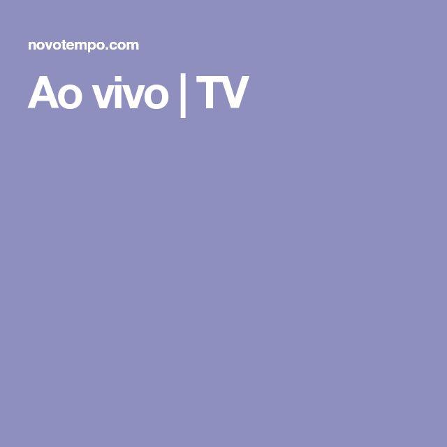 Ao vivo | TV
