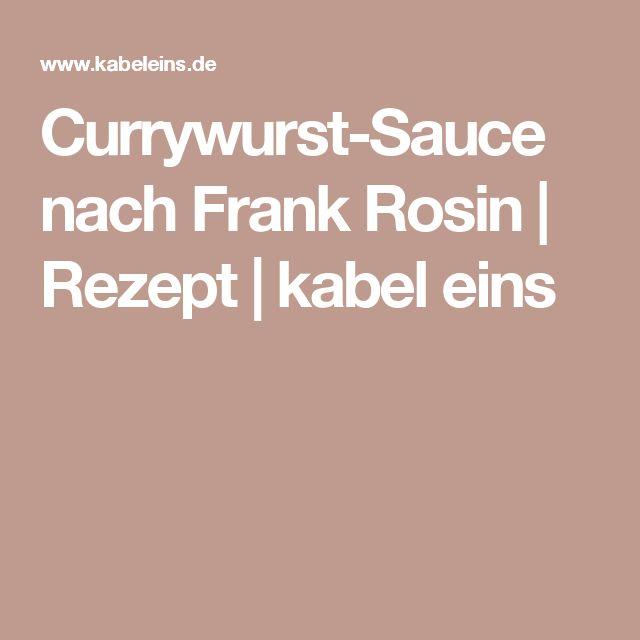 Currywurst-Sauce nach Frank Rosin | Rezept | kabel eins