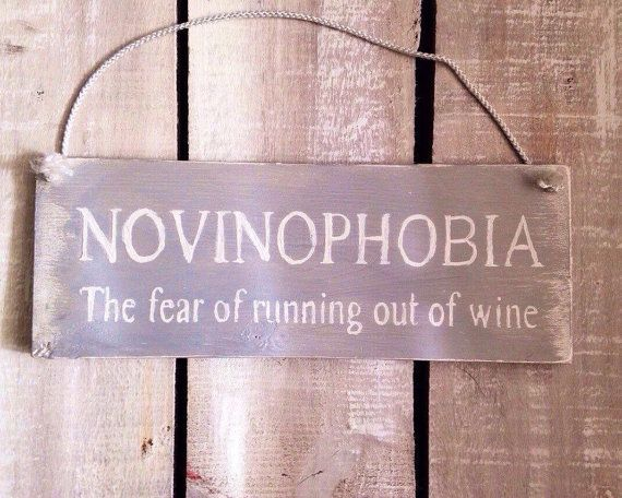 rustic sign. novinophobia. funny sign. funny gift. christmas gift. funny gift for her. funny gift for him. wine sign.kitchen sign. bar decor