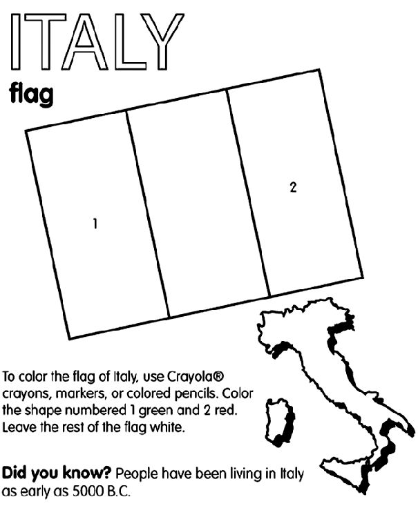 Use Crayola® crayons, colored pencils, or markers to color the flag of Italy. Color the left stripe green and the right stripe red. Color (or leave) the middle stripe white.   Did you know?  Italy is located in southern Europe. It is a peninsula that extends into the Mediterranean Sea. It's shaped like a boot! People have been living in Italy since as early as 5000 B.C.