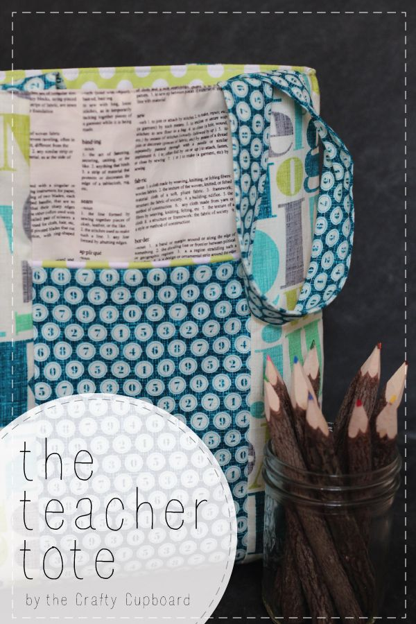 Teacher Tote Tutorial by the Crafty Cupboard