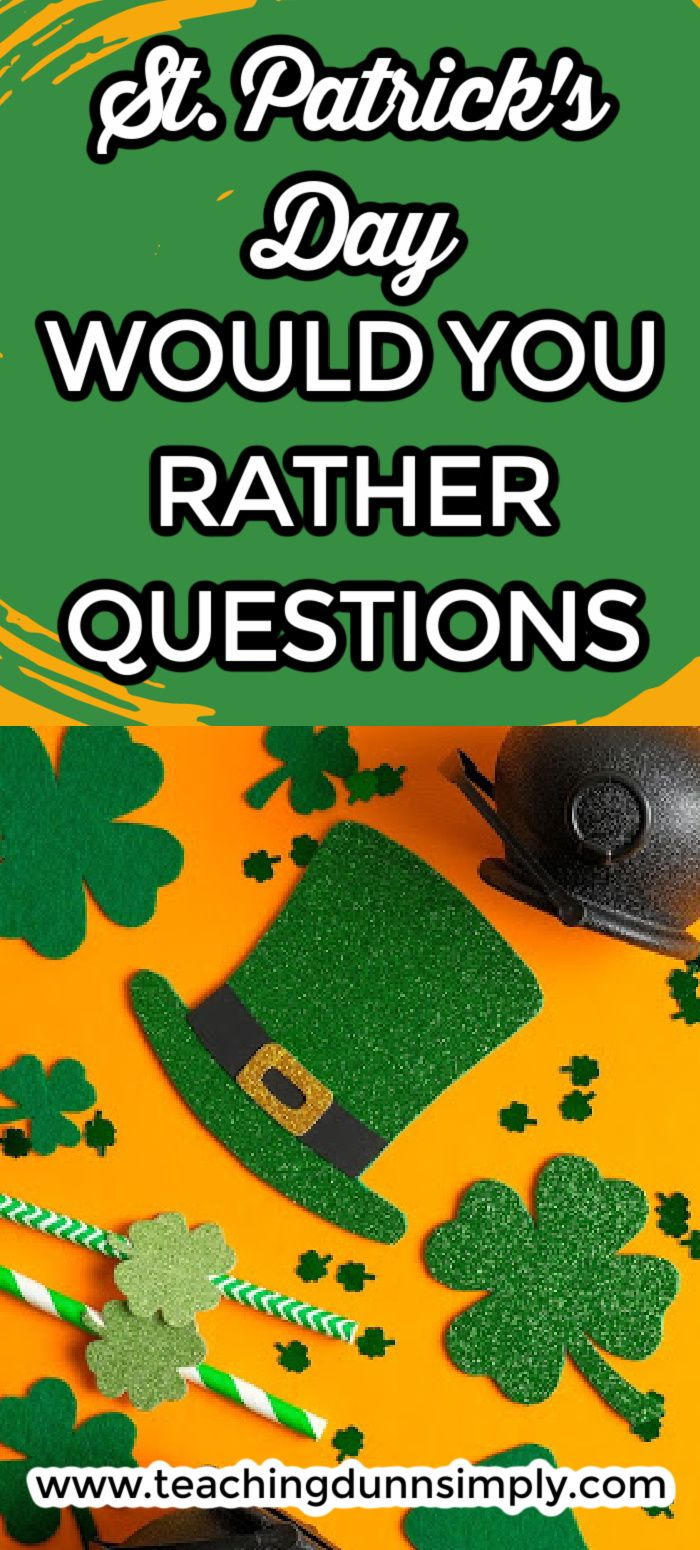 St Patricks Day Would You Rather Questions In 2021 This Or That Questions Would You Rather Questions Would You Rather