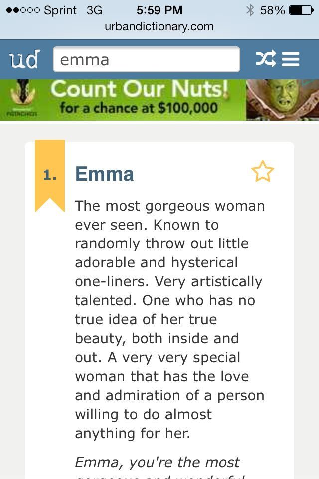 Emma Name Meaningthis Is From The Urban Dictionary Which I Dont Really Use But Thought This Was Cool
