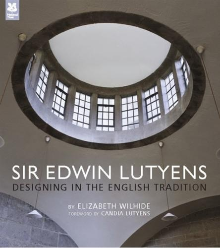 Wishlist: Sir Edwin Lutyens, Designing in the English Tradition