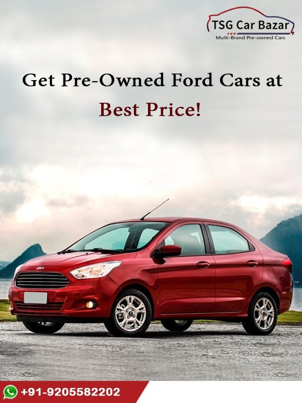 Tested Certified Used Ford Cars Is On Sale In Delhi Ncr Get