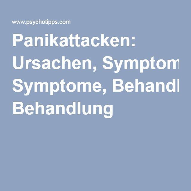 Panikattacken: Ursachen, Symptome, Behandlung