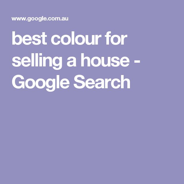 best colour for selling a house - Google Search