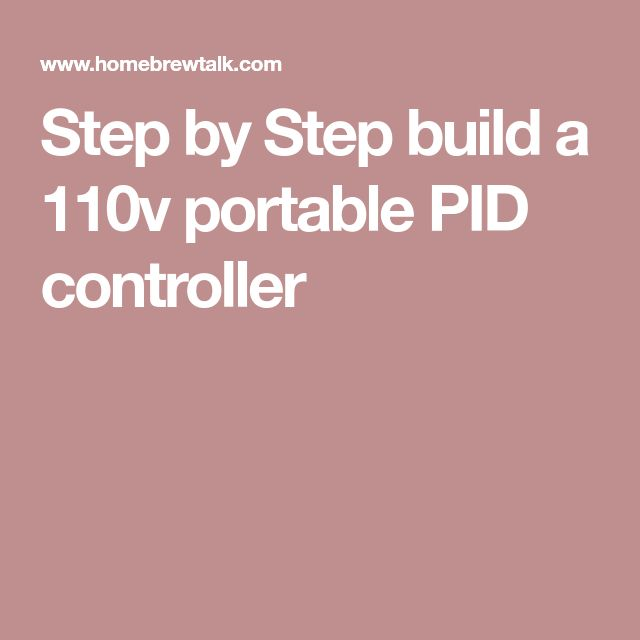 Step by Step build a 110v portable PID controller