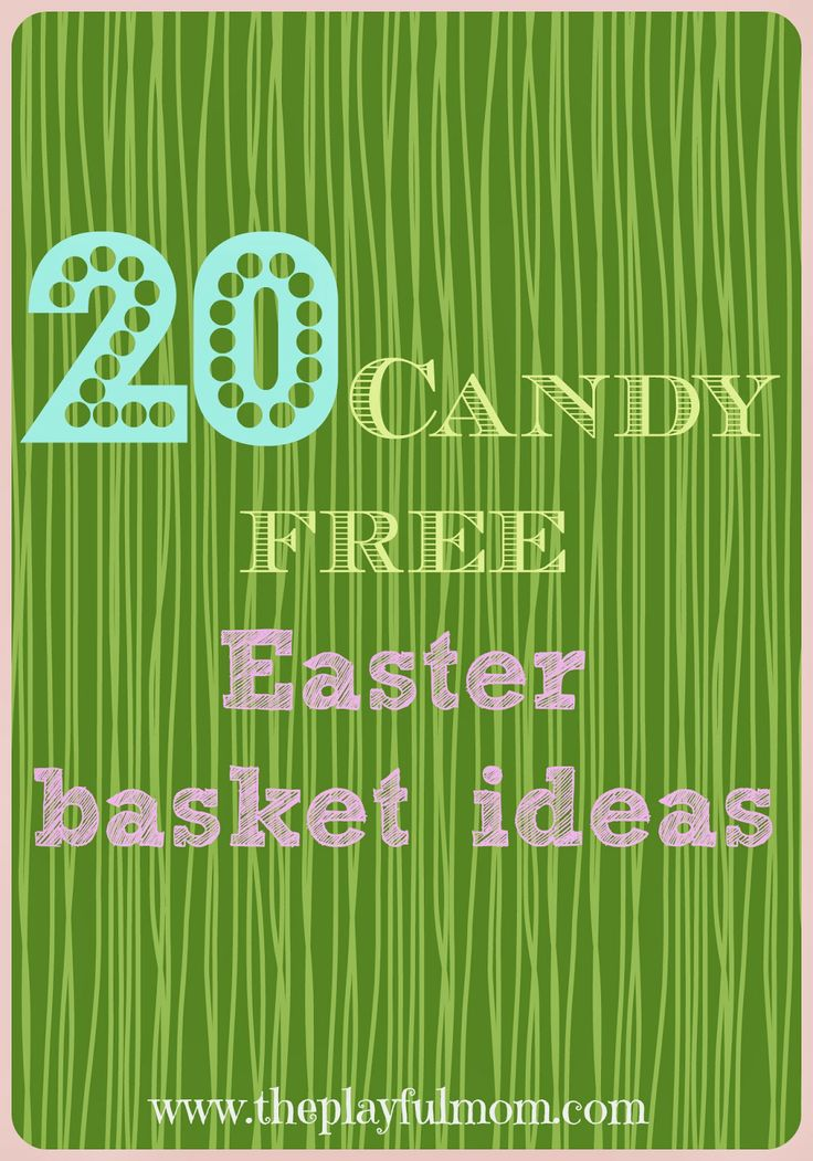48 best easter basket ideas images on pinterest easter ideas the playful mom candy free easter basket ideas negle Image collections