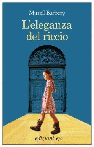 L'eleganza del riccio (Dal mondo) di Muriel Barbery, http://www.amazon.it/dp/B006DPVSBG/ref=cm_sw_r_pi_dp_Zus4sb1YBV7JD/278-7023674-7743035