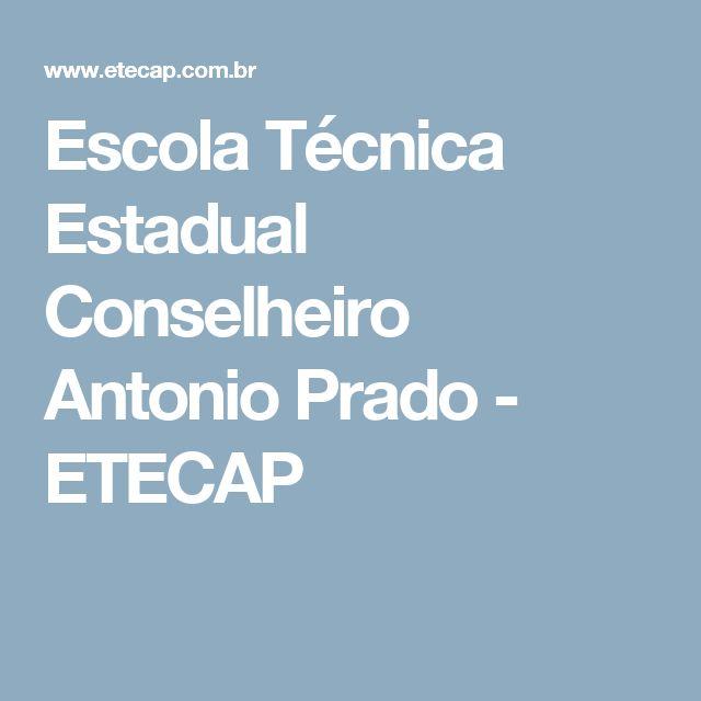 Escola Técnica Estadual Conselheiro Antonio Prado - ETECAP