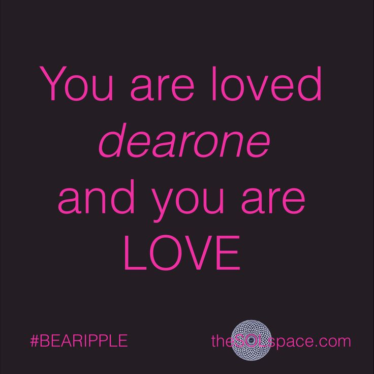 You are loved dearone and you are LOVE….  BE AWARE TO BE Download your FREE #BeARipple LOVE CONSCIOUSNESS frequency meditation now @ www.theSOLspace.com/meditation