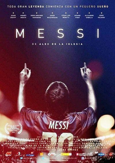Título: Messi. Protagonista: Leonel Messi. Género: Biografía. Año: 2015. Duración: 93 m. Fecha de proyección: 01 de julio de 2016.