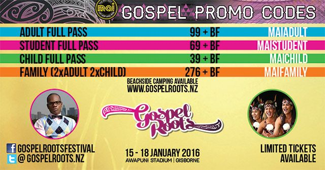 CHEAPEST PRICE for Gospel Roots tix are available NOW, thanks to MAIFM. BUY NOW!  http://www.maifm.co.nz/Events/GospelRoots2016.aspx