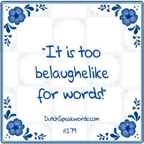 Dutch expressions in English: belachelijk