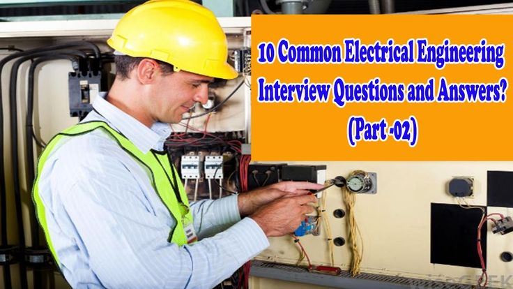 10 Common Electrical Engineering Interview Questions and Answers (Part 02)