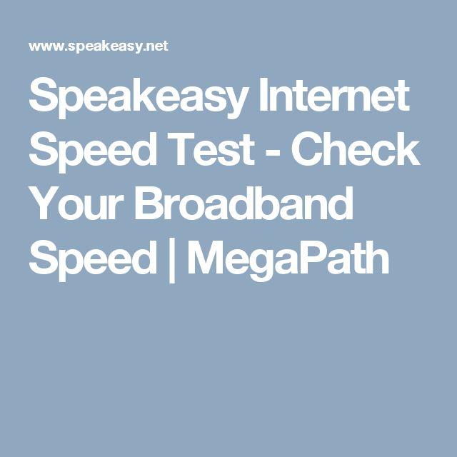 Speakeasy Internet Speed Test - Check Your Broadband Speed | MegaPath