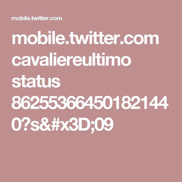 mobile.twitter.com cavaliereultimo status 862553664501821440?s=09