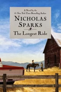 'The Longest Ride' by Nicholas Sparks- one of my favorites by him for sure.