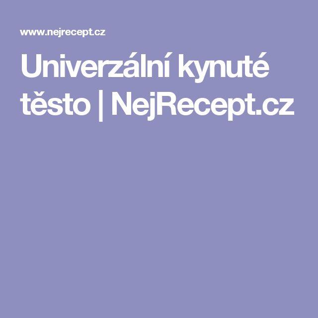 Univerzální kynuté těsto | NejRecept.cz