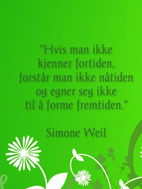 Simone Weil sitat.