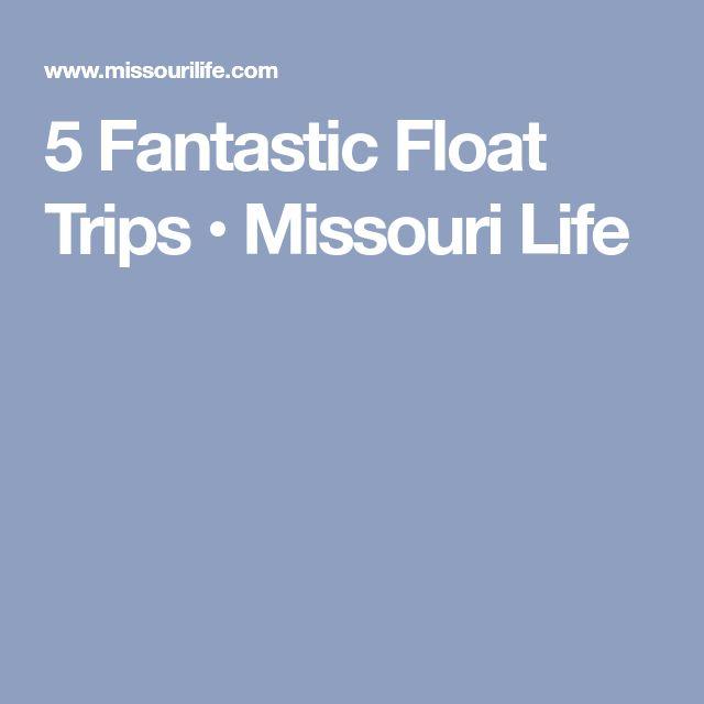 5 Fantastic Float Trips • Missouri Life