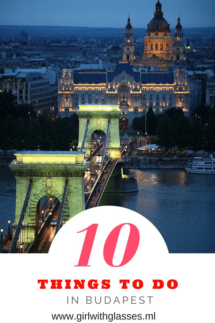 Do you plan to visit Budapest and want to know what to do here